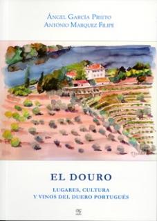 EL DOURO - Lugares, Cultura y Vinos del Duero Portugués
