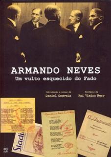 ARMANDO NEVES - Um vulto esquecido do Fado